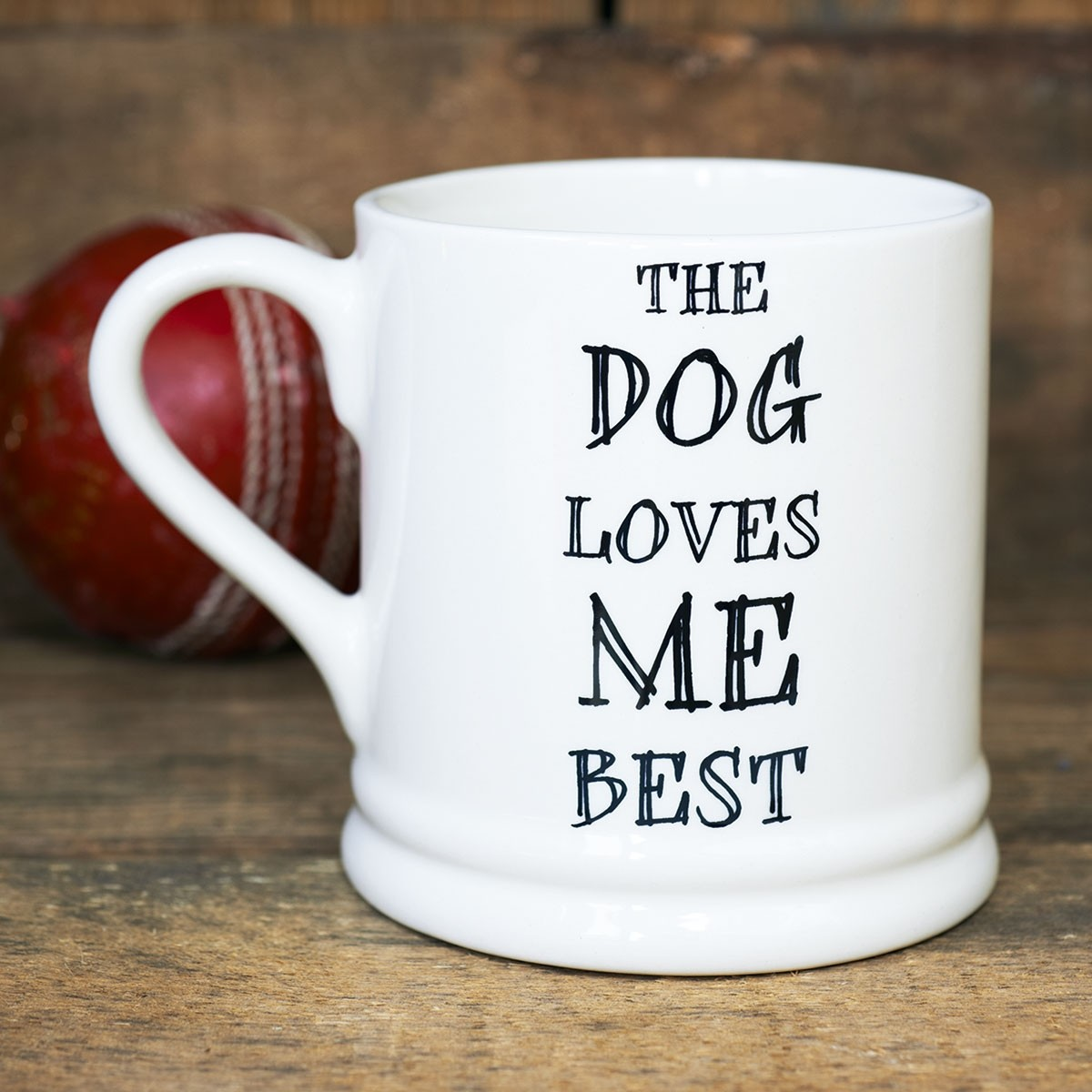 'The Dog Loves Me Best' Mug